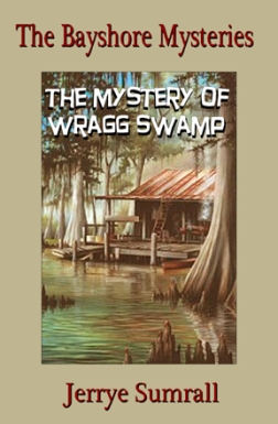 The Mystery of Wragg Swamp 3